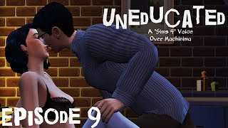 The Sims 4 - Uneducated (Voice Over Mini-Series) - Episode 9