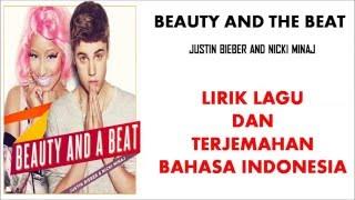 BEAUTY AND THE BEAT  - JUSTIN BIEBER FT NICKI MINAJ (COVER)|LIRIK DAN TERJEMAHAN BAHASA INDONESIA