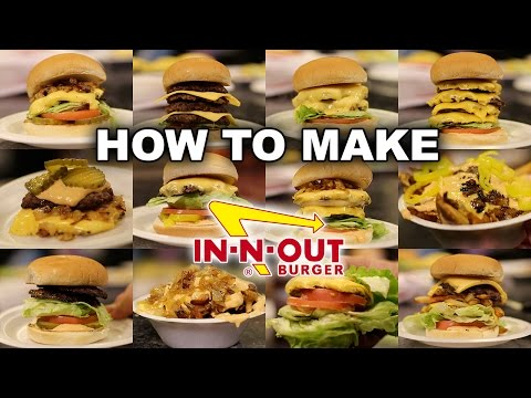 The ENTIRE In N Out SECRET MENU