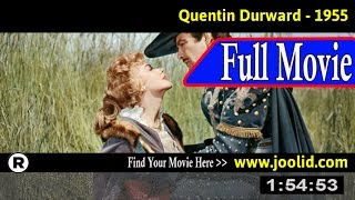 Watch: Quentin Durward (1955) Full Movie Online