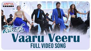 Vaaru Veeru Full Video Song || Devadas Video Songs || Akkineni Nagarjuna, Nani, Rashmika