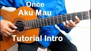 Belajar Gitar Once Aku Mau (Intro) - Belajar Gitar Fingerstyle Untuk Pemula