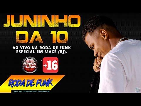 MC Juninho da 10 Ao vivo na Roda de Funk especial em Magé RJ 16 Anos