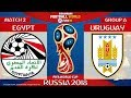Egypt vs Uruguay ⚽️ | FIFA World Cup Russia 2018 | MATCH 2 | 15/06/2018 | FIFA 18