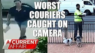 Worst Delivery Drivers Caught on Camera | A Current Affair Australia