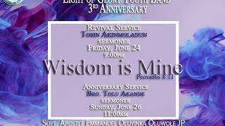 Light of Glory Band (OKE-IGBALA) #WisdomIsMine Youth Anniversary 2016