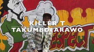 Takumbofarawo Lyrics - Killer T