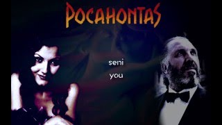 Pocahontas - If I Never Knew You - Turkish (Subs + Trans)