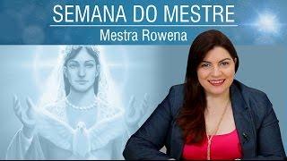 Mestra Rowena e a Beleza Natural   Semana do Mestre