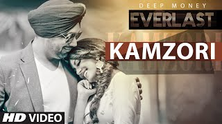 Deep Money: Kamzori Full Song | Everlast | Latest Punjabi Song 2016