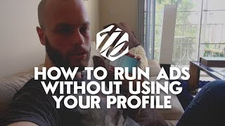Facebook Business Manager — How To Run Ads Without Using Your Personal Profile | #233