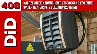408. Nagrzewnice nadmuchowe VTS VOLCANO V20 (mini) / Water heaters VTS VOLCANO V20 (mini)