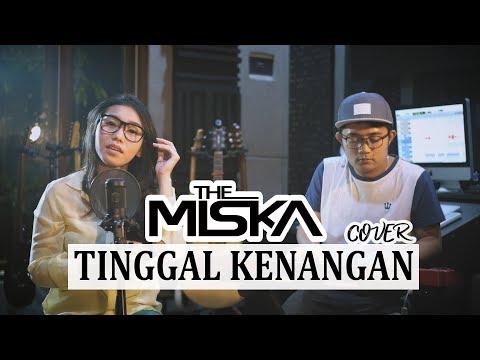 THE MISKA - TINGGAL KENANGAN