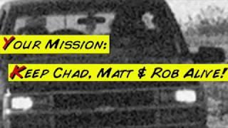 The Murder: A Chad, Matt & Rob Interactive Adventure!