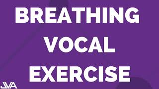 BREATHING VOCAL EXERCISE #1
