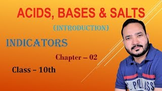 Acids, Bases And Salts: 01 |*Indicators*| Class-10 | CBSE By Rahul Panwar