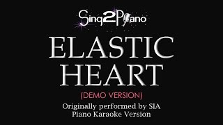 Elastic Heart (Piano Karaoke demo) Sia