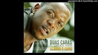 Duas Caras feat. Euridse Jeque - Agarra O Ouro (prod. by Auxene Audio) - ZuweraMusic.iNFO