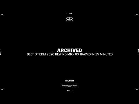 Best Of EDM 2020 Rewind Mix 60 Tracks in 15 Minutes