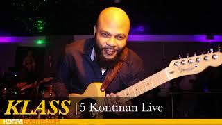 KLASS - 5 Kontinan Live @Hollywood Live With Elpozo & Laporte