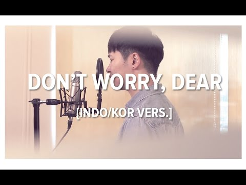 [Cover-IndonesianKorean] DON'T WORRY, DEAR (걱정말아요 그대) - LEE JUCK (이적) | OST REPLY 1988