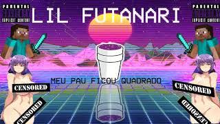 LiL Futanari - MEU PAU FICOU QUADRADO