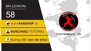 #58 | Nunchaku tutorial - PART 42 | kanshop.vn | KAN Club dạy côn nhị khúc