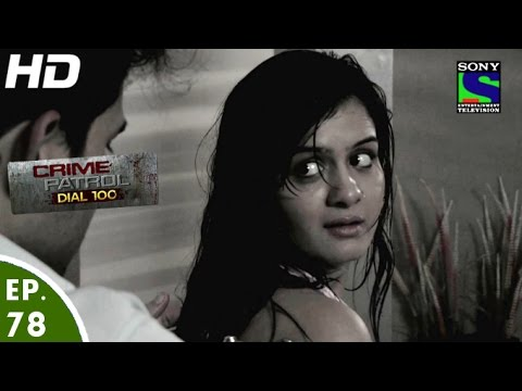 Crime Patrol Dial 100 - क्राइम पेट्रोल - Junoon - Episode 78 - 23rd January, 2016