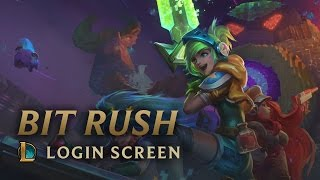 Bit Rush | Login Screen - League of Legends