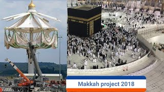 Construction work near the Kaba | New Makkah Umbrella Project 2018