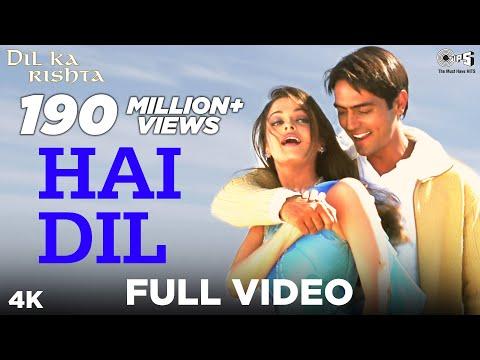 Xxx Mp4 Hai Dil Full Video Dil Ka Rishta Arjun Rampal Aishwarya Rai Alka Yagnik Kumar Sanu 3gp Sex