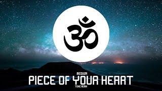 Meduza - Piece Of Your Heart (Toxic Remix)