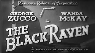 The Black Raven (1943) [Mystery]