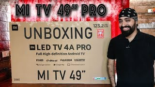 Mi TV 4A PRO 49 inch UNBOXING & OVERVIEW