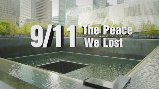 9/11: The Peace We Lost (RT Documentary)