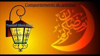 Le Jeûne du Ramadan;comportements à tenir / Youssef Abou Anas