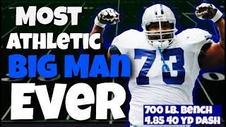 Meet the Most ATHLETIC BIG MAN In NFL History!