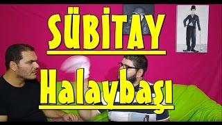 Sübitay - Halay Başı