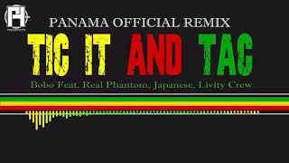 Tic It And Tack - (Panama Remix) - Japanese, Real Phantom,  Livity Crew