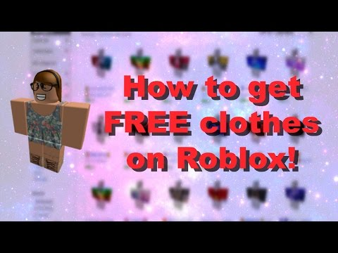 How to get FREE Clothes on Roblox! 2017