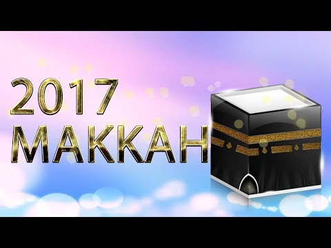 3D HD EXCLUSIVE The HAJJ Makkah as never seen before 2017 ᴴᴰ NL