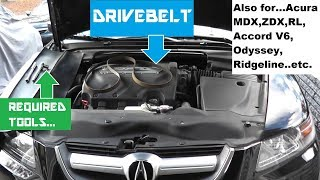 Acura TL   Acura V6   Honda V6 Drive Belt Replacement