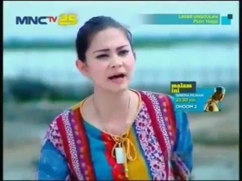 FTV Film TV MNCTV Terbaru Putri Naga