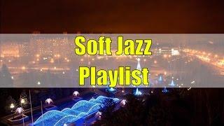Jazz Music Best Songs Playlist: Soft Jazz Music For Relaxation, Classic Jazz Music Instrumental Mix