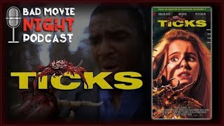 Ticks (1993) - Bad Movie Night Podcast