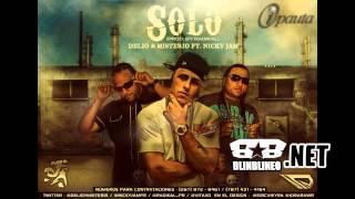 Delio & Misterio Ft Nicky Jam - Solo