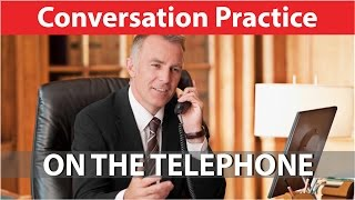 American English Conversation - On The Telephone