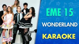 EME 15 - Wonderland con letra (Video Oficial) | Cantoyo Karaoke