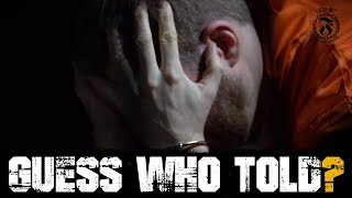 Guess who TOLD? - Prison Talk 17.7