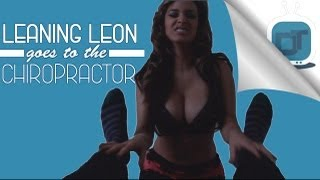 Leaning Leon Goes To The Chiropractor Ft. Tammy Torres & David So